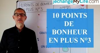 Argent et Bonheur. 10 Points de Bonheur en Plus (Episode N°3)