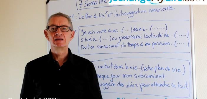 """Coaching vidéo """"Le plan de vie"""" - jechangemylife.com"""