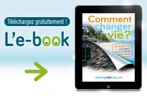 E-Book comment changer de vie ? jechangemylife.com