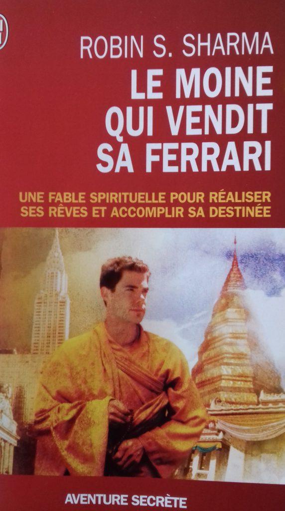 Le moine qui vendit sa Ferrari. Jechangemylife.com