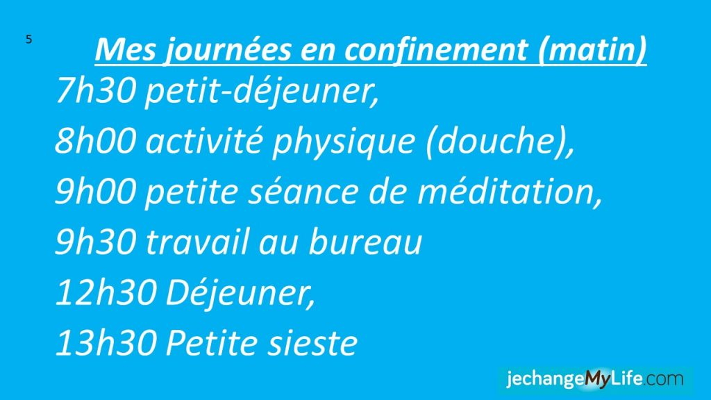 je mets en place une routine quotidienne. jechangemylife.com