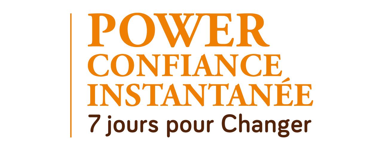 Power Confiance Instantanée